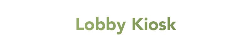 Lobby Kiosk