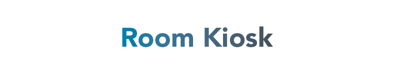 Room Kiosk